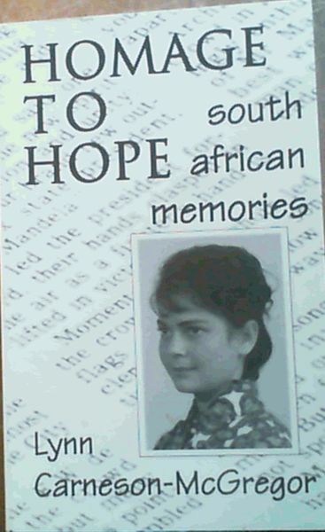 Image for Homage to Hope: South African Memories of a Daughter of Anti-apartheid Activists