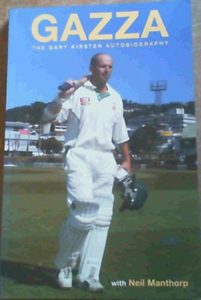 Image for Gazza: The Gary Kirsten Autobiography