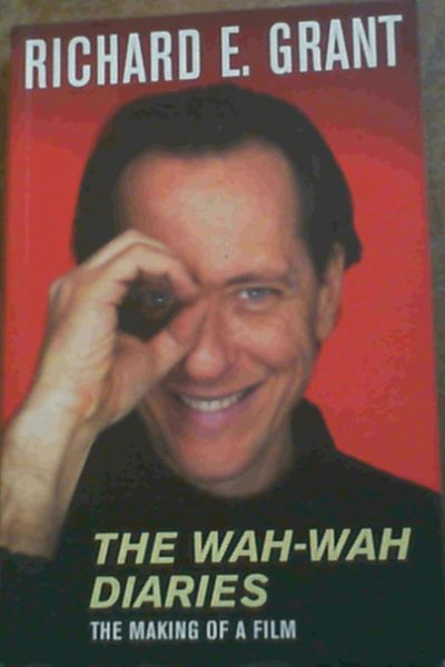 Image for The Wah-Wah Diaries : The Making of a Film