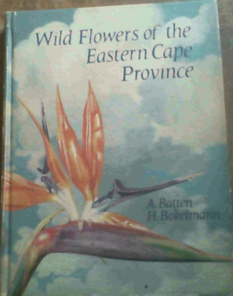 Image for Wild Flowers of the Eastern Cape Province