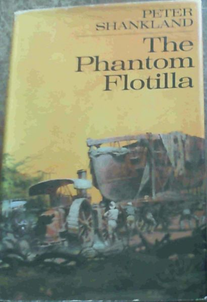 Image for The Phantom Flotilla : The Story of the Naval Africa Expedition 1915 - 16
