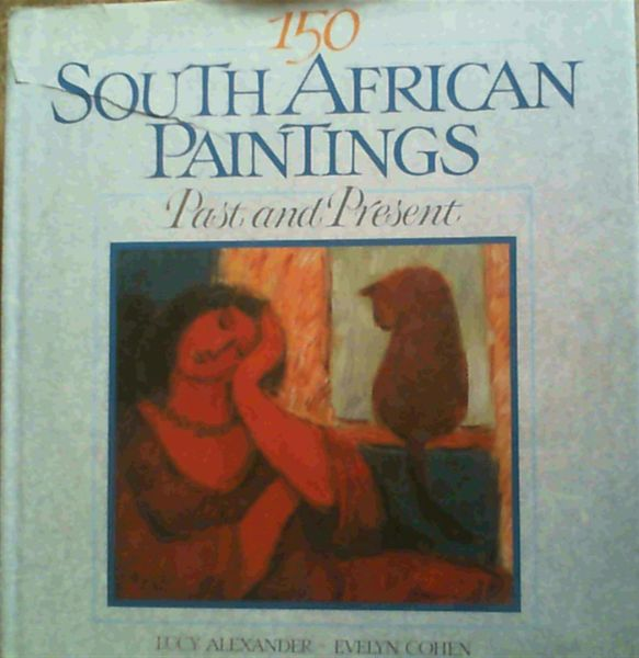 Image for 150 South African paintings: Past and present