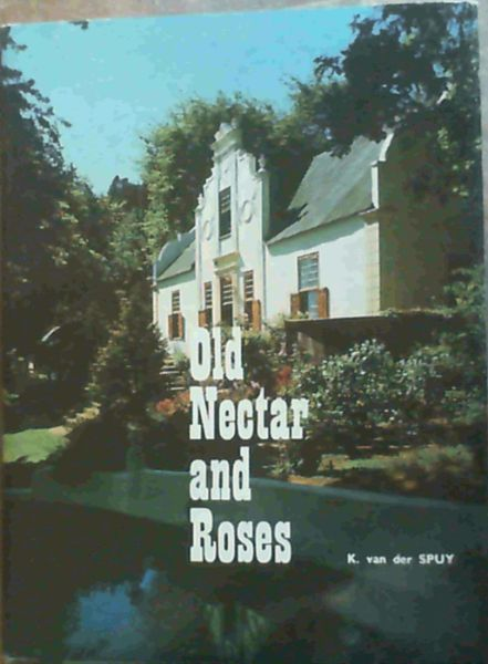 Image for Old Nectar and Roses