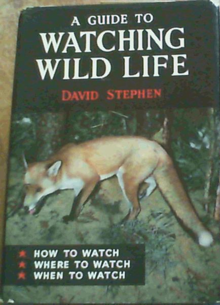 Image for Watching Wild Life