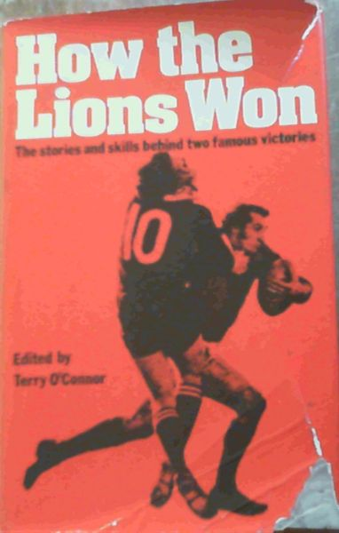 Image for How the Lions won: The stories and skills behind two famous victories