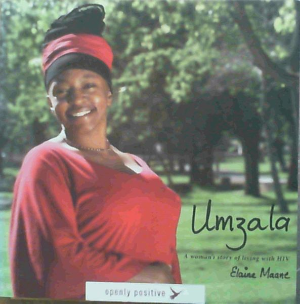Image for Umzala: A Woman's Story of Living with HIV