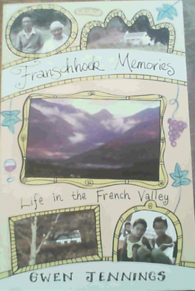 Image for Franschhoek Memories : Life in the French Valley
