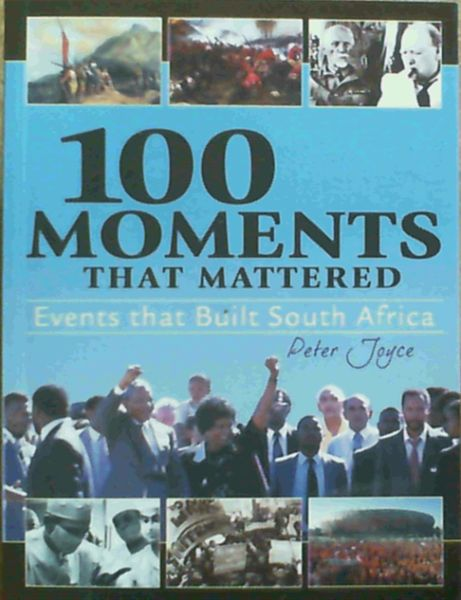 Image for 100 Moments That Mattered