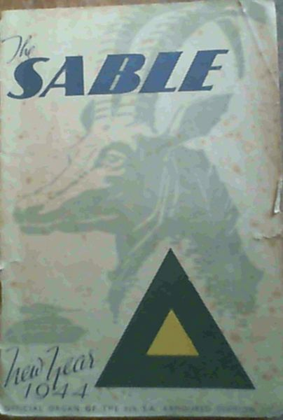 Image for The Sable : New Year 1944 : Official Organ of the 6th Armoured Division