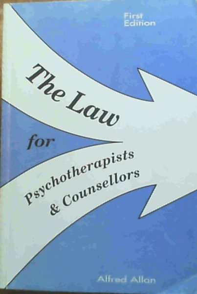Image for The Law for Psychotherapists and Counsellors