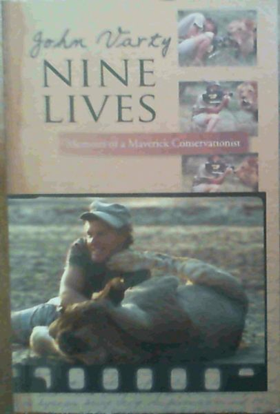Image for Nine Lives: Memoirs of a Maverick Conservationist
