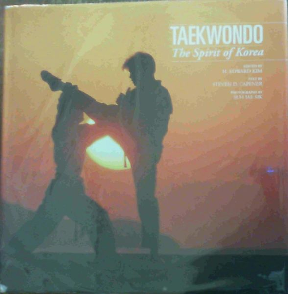 Image for Taekwondo: The Spirit of Korea