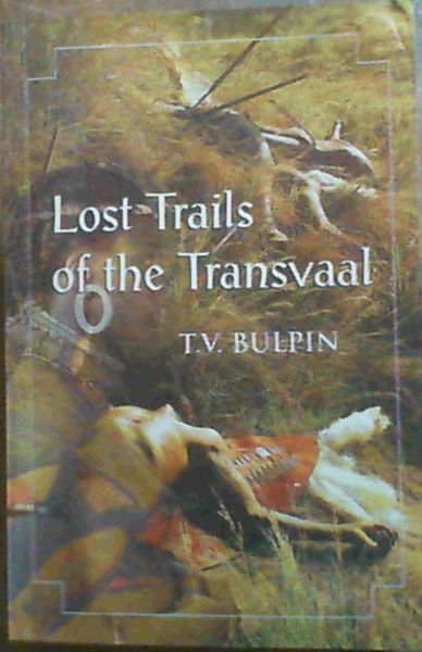 Image for LOST TRAILS OF THE TRANSVAAL.