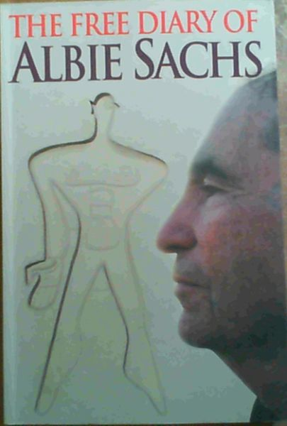 Image for The Free Diary Of Albie Sachs