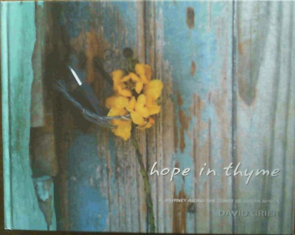 Image for Hope in Thyme : A Journey Along the Coast of South Africa