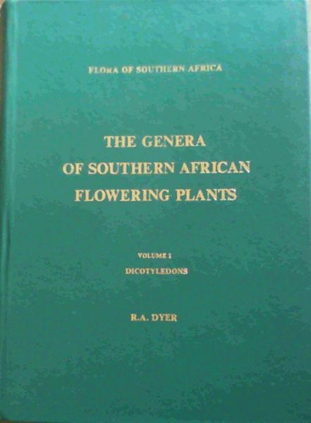 Image for The Genera of Southern African Flowering Plants : Volume 1, Dicotyledons, Volume 2 Gymnosperms & Monocotyledons : 2 VOL SET