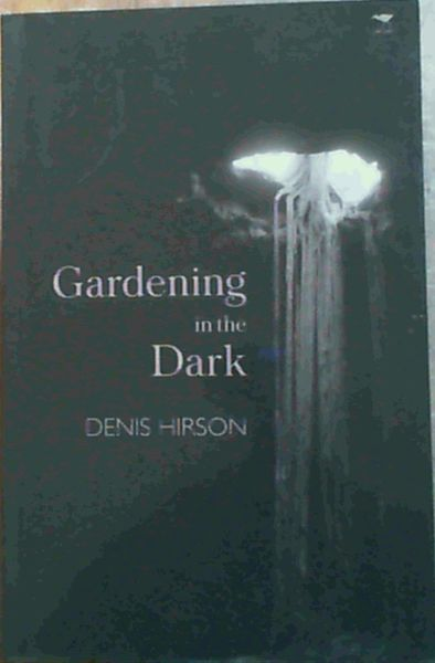 Image for Gardening in the Dark