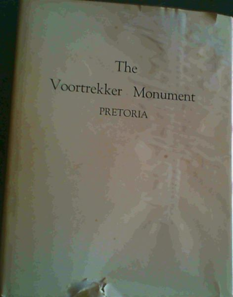 Image for The Voortrekker Monument Pretoria, Official Guide