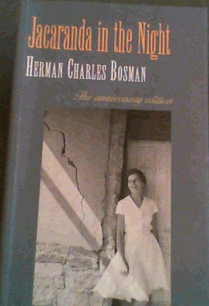 Image for Jacaranda in the Night (The anniversary edition of Herman Charles Bosman)