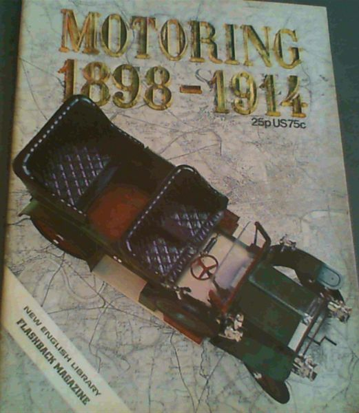Image for Motoring 1898 - 1914 (New English Library Flashback Magazine)