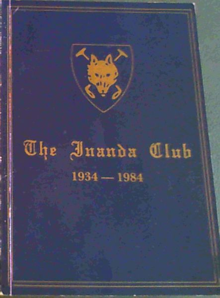 Image for The Inanda Club : 1934 - 1984