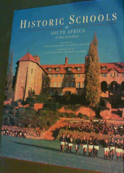 Image for Historic Schools of South Africa: An Ethos of Excellence