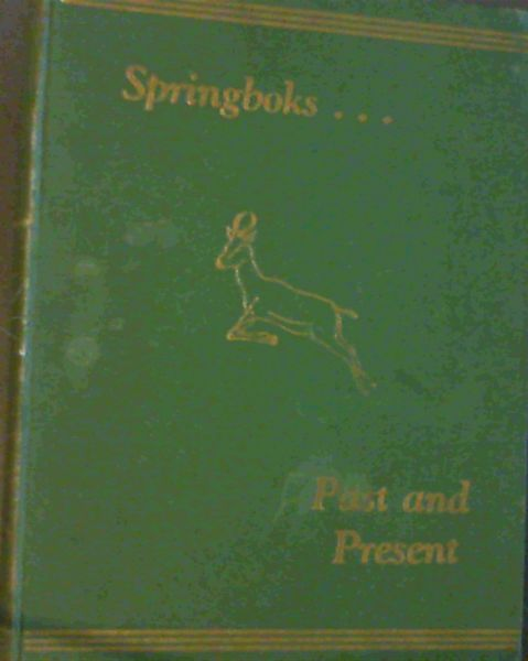 Image for Springboks. Past and Present 1888 - 1947