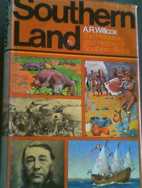 Image for Southern Land : The Prehistory and History of Southern Africa
