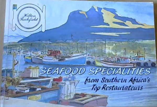 Image for Seafood Specialities from Southern Africa's Top Restaurateurs