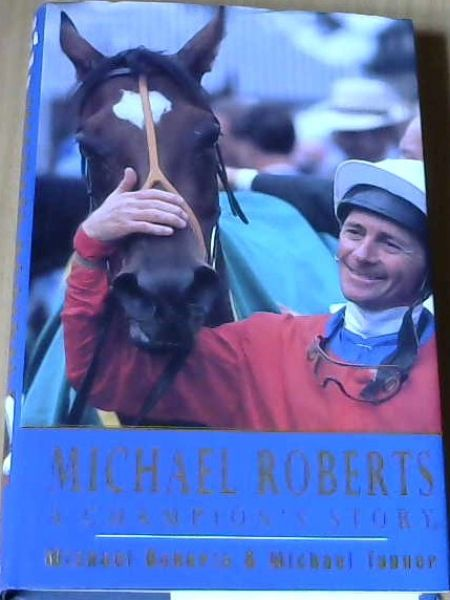 Image for Michael Roberts : A Champion's Story