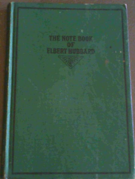 Image for The Note Book of Elbert Hubbard