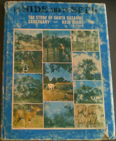 Image for To Hide and to Seek; The story of Santa Suzanne Sanctuary