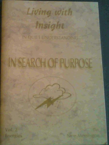 Image for In Search of Purpose : Vol. 2 Energies