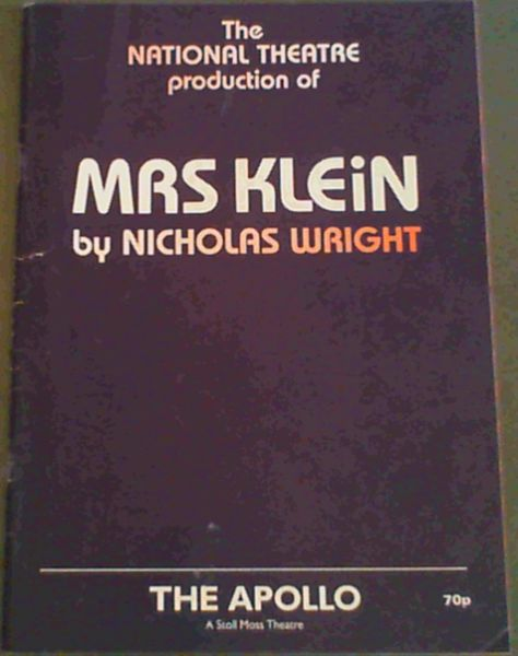 Image for Theatre Programme: The National Theatre production of 'Mrs Klein'by Nicholas Wright - The Apollo