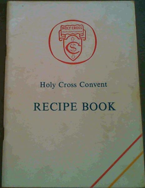 Image for Holy Cross Convent Recipe Book