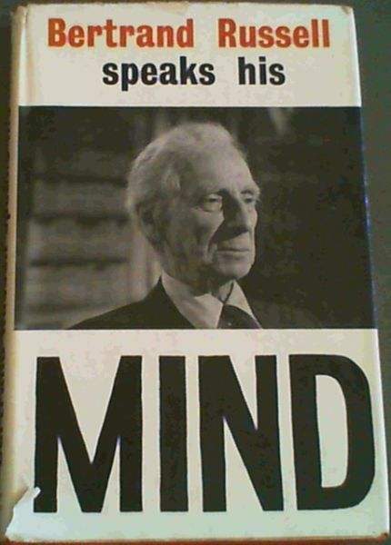 Image for Bertrand Russel Speaks his Mind
