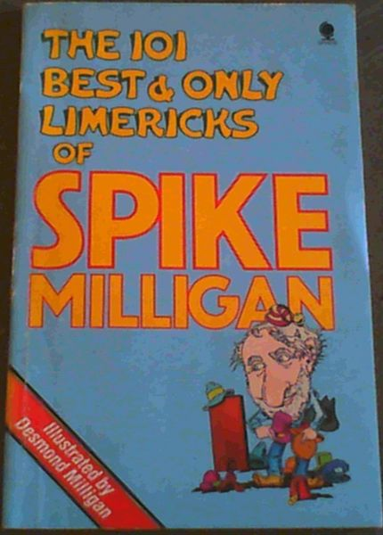 Image for The 101 Best and Only Limericks of Spike Milligan