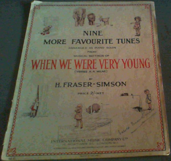 "Image for Nine More Favourite Tunes arranged as piano solos from music settings of ""When We Were Very Young"" (Verses, A A Milne)"