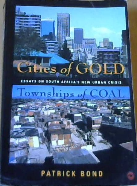 Image for Cities of Gold, Townships of Coal