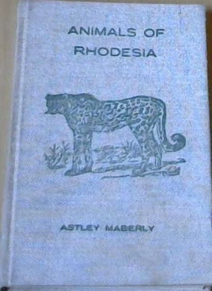Image for Animals of Rhodesia