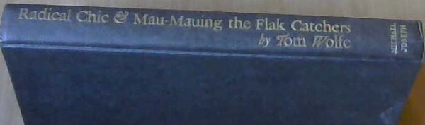 Image for Radical Chic & Mau-Mauing the Flak Catchers