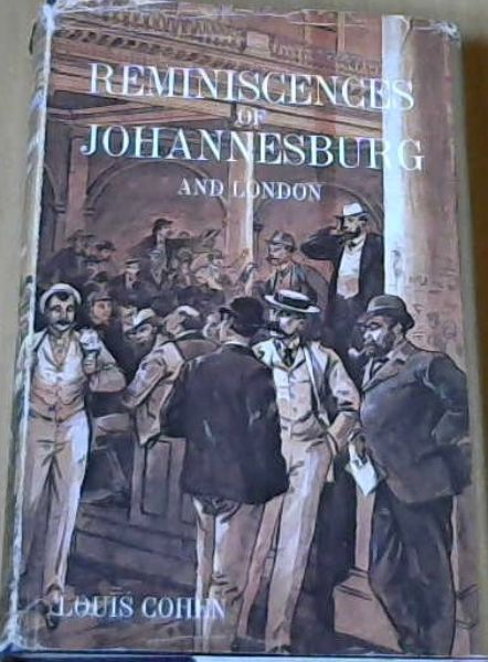 Image for Reminiscences of Johannesburg and London