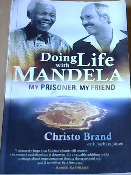 Image for Doing Life with Mandela: My Prisoner, My Friend