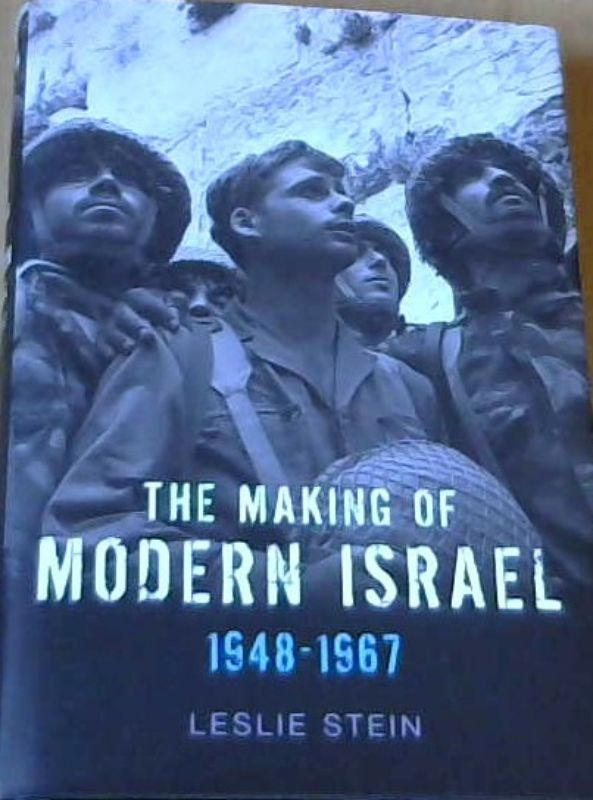 Image for The Making of Modern Israel 1948 - 1967