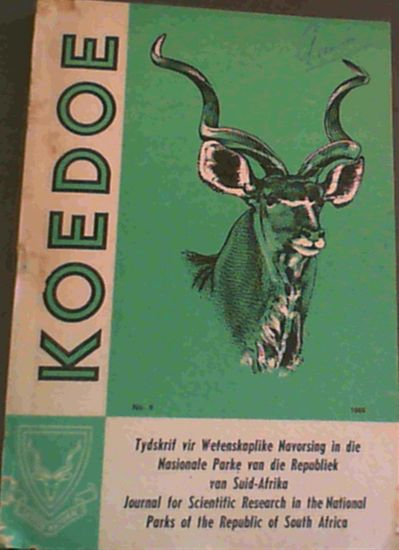 Image for Koedoe : Journal for Scientific Research in the National Parks of the Republic of South Africa . Nr. 9