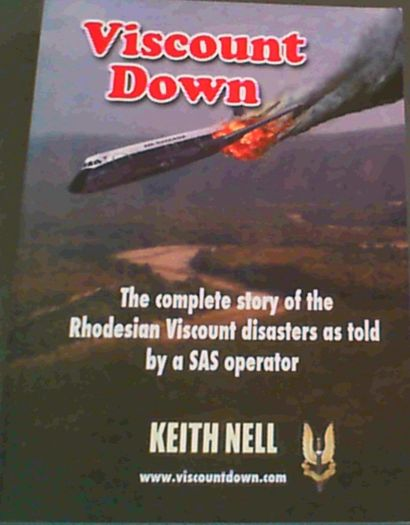 Image for Viscount Down : The Complete Story of the Rhodesian Viscount disasters as told by a SAS operator
