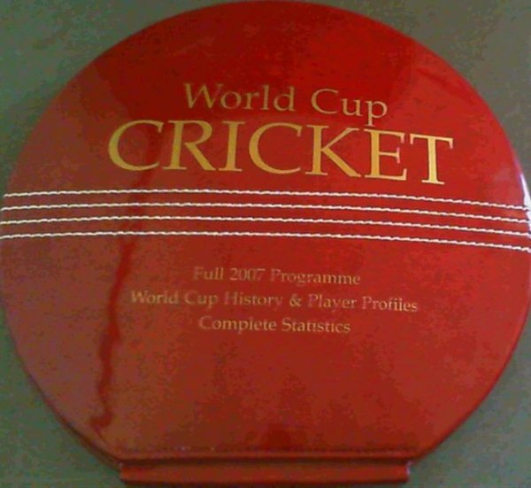 Image for World Cup Cricket: Full 2007 Programme, Team and Player Profiles, Full Statistics 1975-2003
