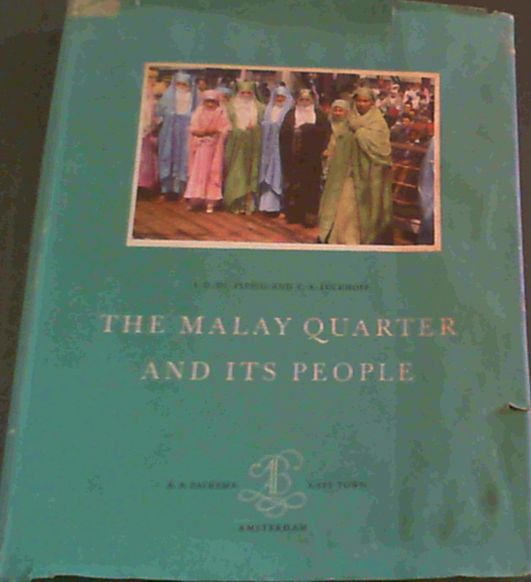 Image for The  Malay  Quarter  &  Its  People