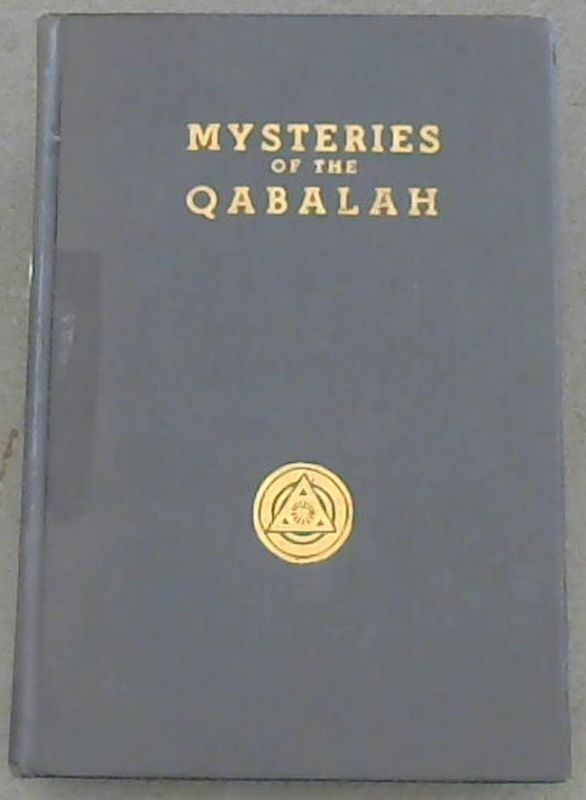 Image for The Mysteries of the Qabalah - Vol. II