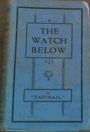 Image for The Watch Below : Naval Sketches and Stories